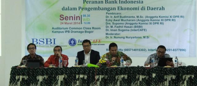 """Seminar dengan tema """"Peranan Bank Indonesia dalam Pengembangan Ekonomi Daerah"""""""